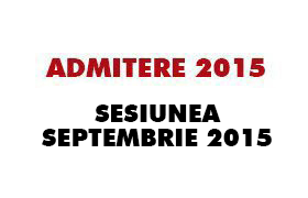 admitere septembrie 2015