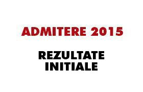 admitere septembrie 2015 - rezultate initiale