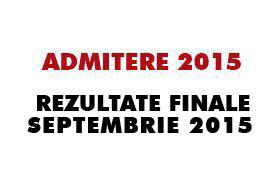 admitere septembrie 2015 - rezultate finale