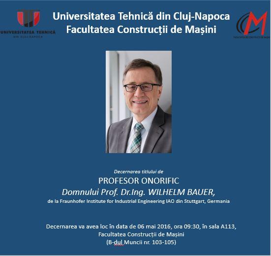 decernare titlu profesor onorific dlui prof.dr.ing. wilhelm bauer
