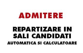 repartizare in sali candidati automatica si calculatoare
