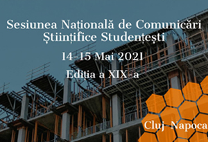 sncss 2021, ediția a xix-a, organizată de facultatea de construcții