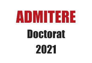 admitere doctorat 2021